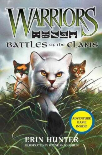 1 of 1 - Warriors Guide: Battles of the Clans [Companion Book] (Warriors: Field Guide), G