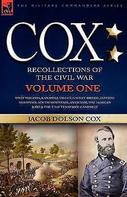Cox : Personal Recollections of the Civil War-west Virginia, Kanawha Valley, ...
