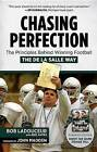Chasing Perfection: The Principles Behind Winning Football the de La Salle Way by Neil Hayes, Bob Ladouceur (Hardback, 2015)