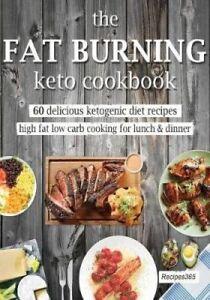 THE-FAT-QUEMANDO-Keto-Cookbook-60-Delicioso-cetogenica-Diet-Recetas