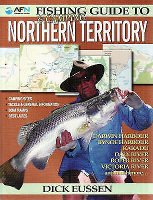 1 of 1 - Fishing & Camping Guide to Northern Territory by Dick Eussen (Paperback, 2008)