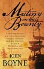 Mutiny on the  Bounty by John Boyne (Paperback, 2009)