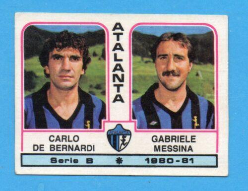 DE BERNARDI+MESSINA-ATALANTA PANINI CALCIATORI 1980//81 Figurina n.329 NEW