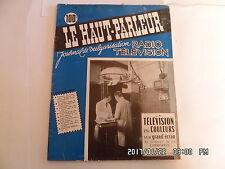 LE HAUT PARLEUR RADIO TELEVISION N°1010 15/12/1958 TELEVISION EN COULEURS    H20