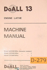 Doall 13 LD 1320, 40 60 Engine Lathe Wiring, Parts and Maintenance Manual 1979