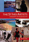 The St Ives Artists: A Biography of Place and Time by Michael Bird (Paperback, 2008)