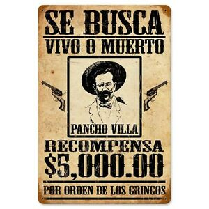 Se Busca Pancho Villa Mexican Wanted Poster Tin Metal Steel Sign 12x18 | eBay