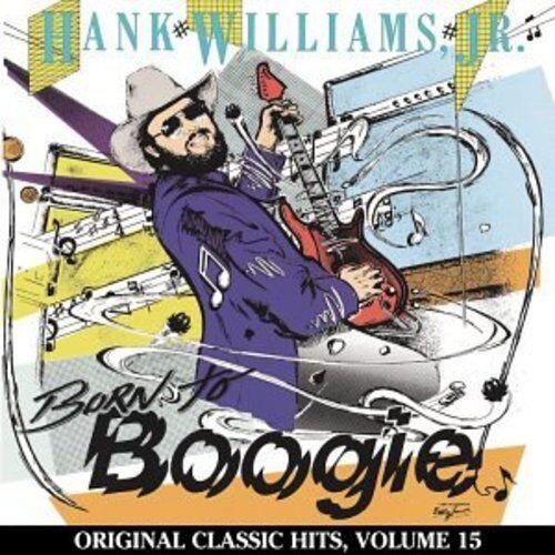 Hank Williams Jr. - Born to Boogie (Original Classic Hits 15) [New CD] Manufactu