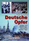 Deutsche Opfer von Franz W. Seidler (2012, Gebundene Ausgabe)