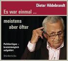 Es war einmal... meistens aber öfter von Dieter Hildebrandt (2012)