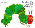 La Chenille Qui Fait Des Trous by Eric Carle (Paperback, 1999)