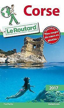 Guide du Routard Corse 2017 de Collectif | Livre | état bon