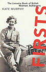 Firsts: Livewire Book of British Women Achievers by The Women's Press Ltd (Paperback, 1998)