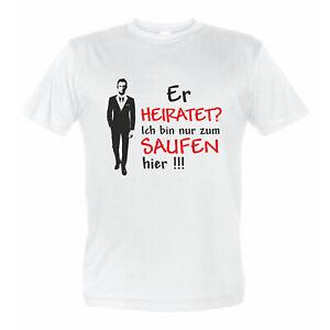 saufen Junggesellenabschied Bräutigam Hochzeit Vermählung T-Shirt ich heirate