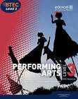 BTEC: Level 3 : National Performing Arts Student Book by Paul Webster, Sally Jewers, Carolyn Carnaghan (Paperback, 2010)
