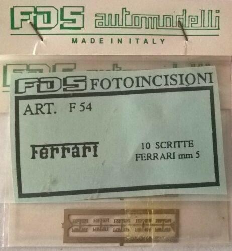 1//43 Accessori Modelcar FDS F54 Scritte FERRARI mm5 x10pz No Tron Arena BBR