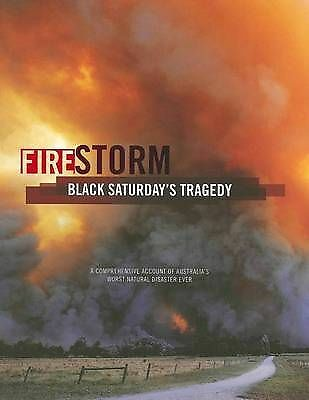 1 of 1 - FIRESTORM Black Saturday's Tragedy (Hardback, 2009)