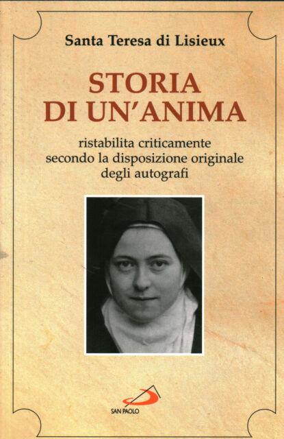 Storia di un'anima - Santa Teresa di Lisieux (Edizioni San Paolo) [2002]