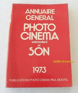 ANNUAIRE-general-PHOTO-CINEMA-Substandard-et-Son-1973-Paul-MONTEL-484-pages