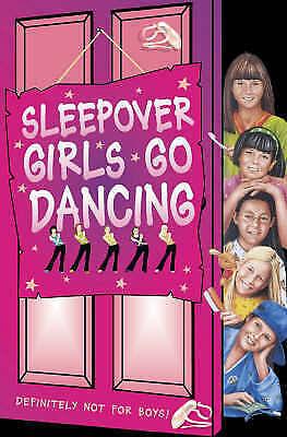 Sleepover Girls Go Dancing (The Sleepover Club, Book 45), Castor, Harriet, Very