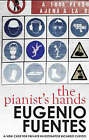 The Pianist's Hands by Eugenio Fuentes (Paperback, 2008)