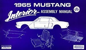 NEW! 1964-1965 Mustang Interior Assembly Manual Shop Manual Illustrated View