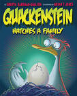 Quackenstein Hatches a Family by Sudipta Bardhan-Quallen (Paperback, 2010)
