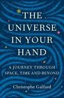 The Universe in Your Hand: A Journey Through Space, Time, and Beyond by Christophe Galfard (CD-Audio, 2016)