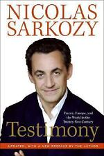 Testimony: France, Europe, and the World in the Twenty-First Century, Sarkozy, N