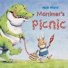 Mortimer's Picnic by Nick Ward (Paperback, 2016)