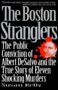 The-Boston-Stranglers-The-Wrongful-Conviction-of-Albert-DeSalvo-and-the-True-S