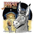 Jasper the Little Christmas Donkey by Charlotte Sharpe (Paperback / softback, 2011)