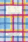Brooklyn Street Style von Shawn Dahl und Anya Sacharow (2015, Taschenbuch)