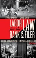 Labor Law For The Rank And Filer: Building Solidarity While Staying Clear Of The on sale