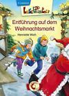 Lesepiraten - Entführung auf dem Weihnachtsmarkt von Henriette Wich (2014, Gebundene Ausgabe)