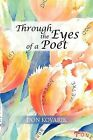 Through the Eyes of a Poet by Don Kovarik (Paperback / softback, 2012)