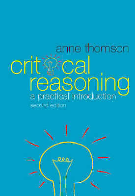 Critical Reasoning: A Practical Introduction-ExLibrary