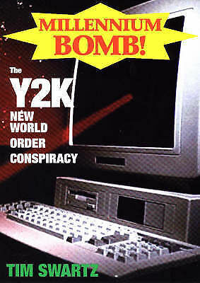 (Good)-Millennium Bomb: The Y2K New World Order Conspiracy (Paperback)-Swartz, T