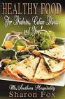 Healthy Food for Diabetes, Celiac Disease, and You! by Sharon Fox (Paperback / softback, 2012)