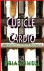 Cubicle Cardio by Brian Shell (Paperback / softback, 2015)