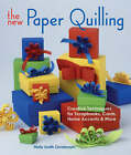The New Paper Quilling: Creative Techniques for Scrapbooks, Cards, Home Accents and More by Molly Smith Christensen (Hardback, 2006)