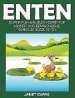 Enten von Janet Evans (2014, Taschenbuch)