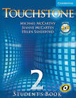 Touchstone Level 2 Student's Book with Audio CD/CD-ROM by Helen Sandiford, Jeanne McCarten, Michael J. McCarthy (Mixed media product, 2005)