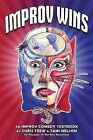 Improv Wins by Tami Nelson, Chris Trew (Paperback, 2013)