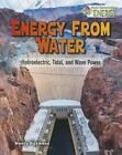 Energy from Water by Nancy Dickmann (Paperback, 2016)