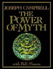 The Power of Myth by Bill Moyers, Joseph Campbell (Paperback, 1989)