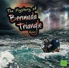 The Unsolved Mystery of the Bermuda Triangle by Aaron Rudolph (Hardback, 2013)