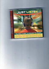 BRAND NEW CD:JUST LISTEN-RELEVANT MUSIC TO ENGAGE THE HEART(CHRISTIAN ARTISTS)