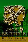 Jack, Be Nimble by R H Peake (Paperback / softback, 2003)