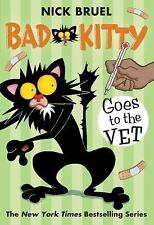 Bad Kitty: Bad Kitty Goes to the Vet by Nick Bruel (2016, Hardcover)